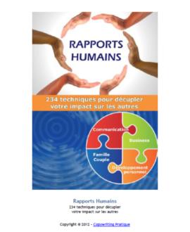 Rapports humains : 234 techniques pour décupler votre impact sur les autres