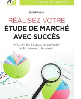 Réaliser votre étude de marché avec succès