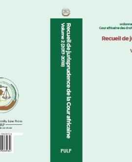 Recueil de jurisprudence de la courafricaine volume 2 (2017-2018)
