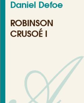 Robinson Crusoé I