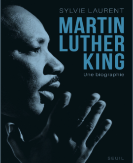 Martin Luther King une biographie