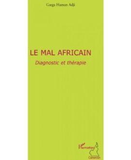 Le mal africain : Diagnostic et thérapie