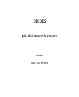 Bribes, petit dictionnaire de citations