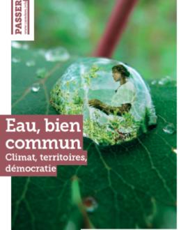 Eau, bien commun, climat, territoires, démocratie