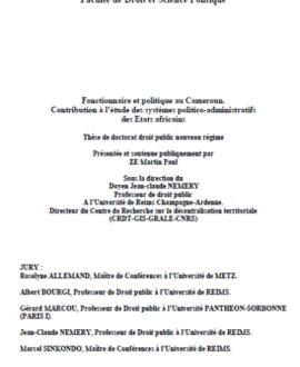 Fonctionnaire et politique au Cameroun : Contribution à l'étude des systèmes politico-administratifs des Etats africains