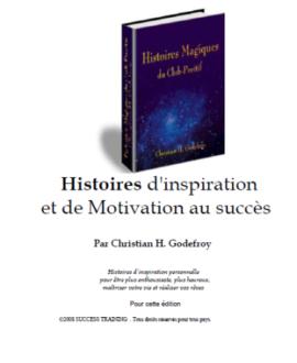 Histoires magiques du club-positif : Histoires d'inspiration et de motivation au succès