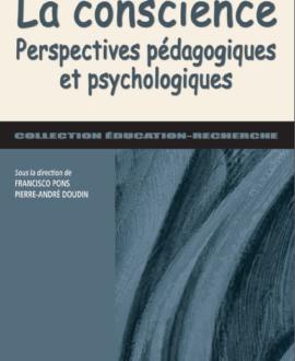 La conscience : perspectives pédagogiques et psychologiques