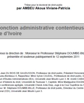 La fonction administrative contentieuse en Côte d'Ivoire