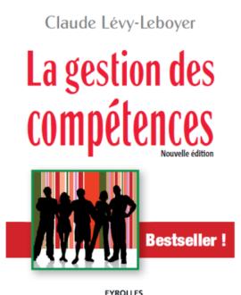 La gestion des compétences : Une démarche essentielle pour la compétitivité des entreprise