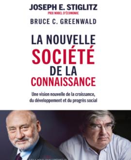 La nouvelle société de la connaissance : Une vision nouvelle de la croissance, du développement et du progrès social