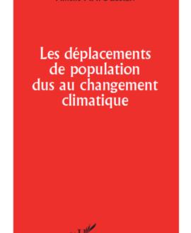 Les déplacements de population dus au changement climatique