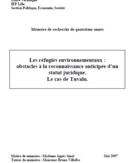 Les réfugiés environnementaux :  Obstacles à la reconnaissance anticipée d'un statut juridique. Le cas de Tuvalu