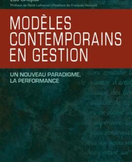 Modèles contemporains en gestion : un nouveau paradigme, la performance