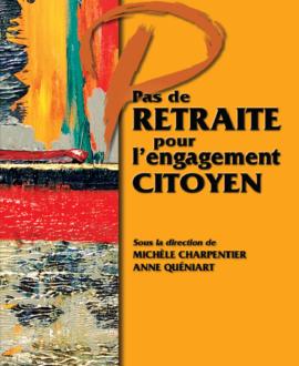 Pas de retraite pour l'engagement citoyen