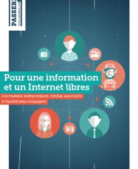 Pour une information et un internet libres : Journalistes indépendants, médias associatifs et hacktivistes s'engagent