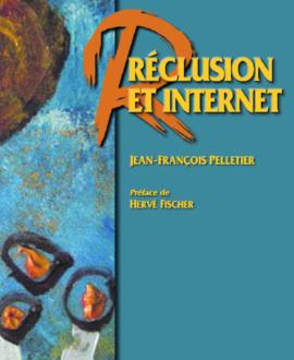 Réclusion et internet