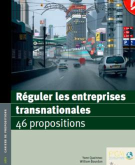 Réguler les entreprises transnationales : 46 propositions