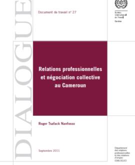 Relations professionnelles et négociation collective au Cameroun