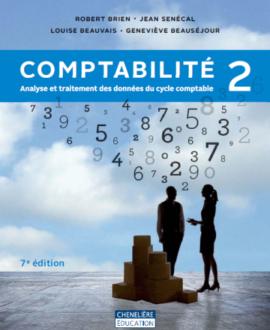 comptabilité 2 : Analyse et traitement des données du cycle comptabilité 7e édition