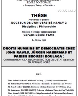 Droits humains et démocratie chez John Rawls, Jürgen Habermas et Fabien Eboussi Boulaga : Contribution à la reconstruction de l'Etat de droit en Afrique Noire