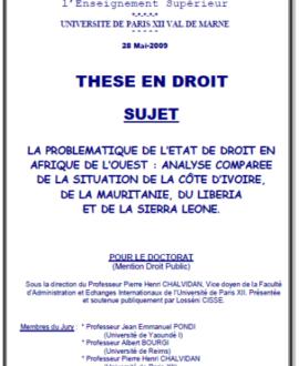 La problématique de l'Etat de droit en Afrique de l'Ouest : Analyse comparée de la situation de la côte d'Ivoire, de la Mauritanie, du Liberia et de la Sierra Leone