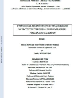 L'autonomie administrative et financière des collectivités territoriales décentralisées : L'exemple du Cameroun Tome 1
