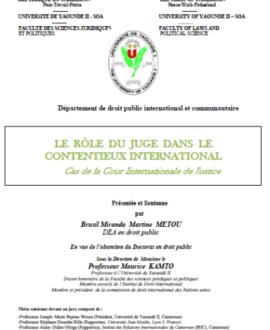 Le rôle du juge dans le contentieux international : Cas de la cour Internationale de Justice