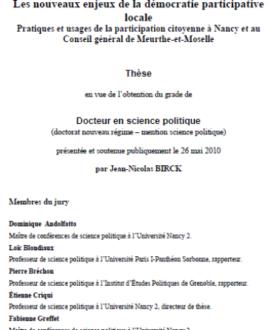 Les nouveaux enjeux de la démocratie participative locale : Pratiques et usages de la participation citoyenne à Nancy et conseil général de Meurthe-et-Moselle
