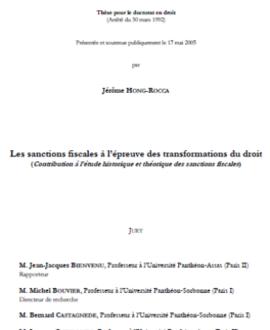 Les sanctions fiscales à l'épreuve des transformations du droit (contribution à l'épreuve historique et théorique des sanctions fiscales)