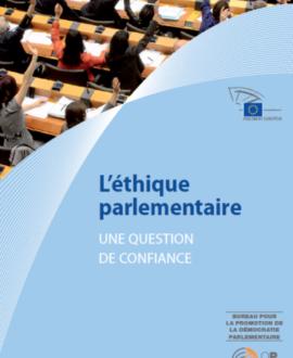 L'éthique parlementaire : Une question de confiance
