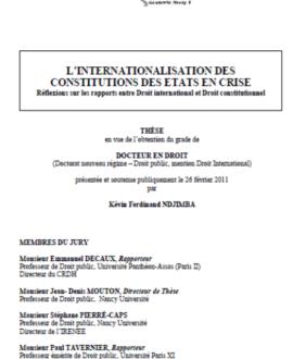 L'internationalisation des constitutions des Etats en crise : Réflexions sur les rapports entre droit international et droit constitutionnel