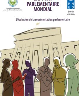 Rapport parlementaire mondial : L'évolution de la représentation parlementaire