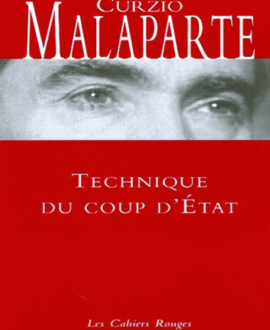 Technique du coup d'Etat, nouvelle édition revue et corrigée