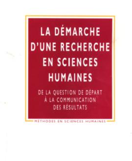 La démarche d'une recherche en sciences humaines : De la question de départ à la communication des résultats
