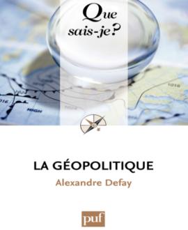 La géopolitique: 3e édition mise à jour