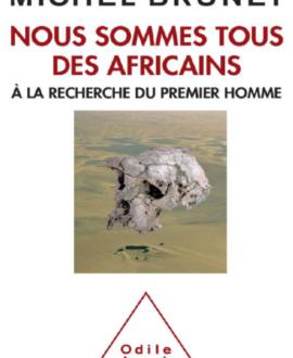 Nous sommes tous des africains à la recherche du premier homme