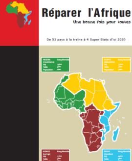 Réparer l'Afrique : Une bonne fois pour toutes