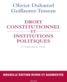 Droit constitutionnel et institutions politiques 5e édition