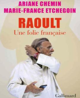 Raoult : Une folie française