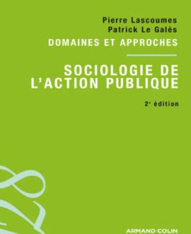 Domaines et Approches : Sociologie de l'action publique 2e édition