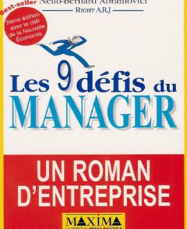 Les 9 défis du manager : Un roman d'entreprise 2e édition