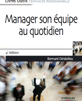 Manager son équipe au quotidien 4e édition