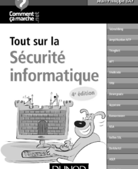 Tout sur la sécurité informatique 4e édition