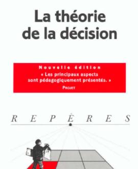 La théorie de la décision, nouvelle édition